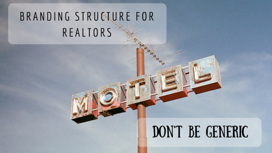 Branding Structure for Realtors