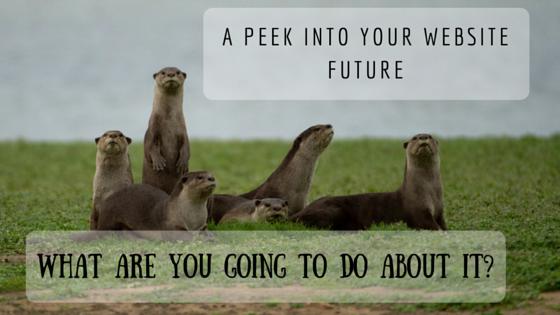 A Peek Into Your Website Future