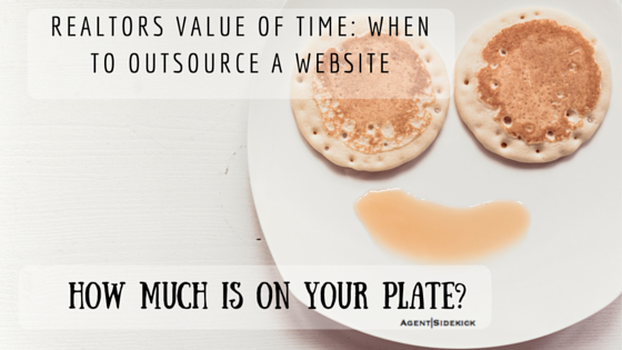 Realtors Value of Time: When to Outsource a Website